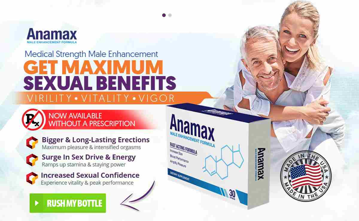 Anamax Male Enhancement Reviews, Price & Side Effects of Pills Where to Buy?